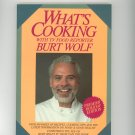 What's Cooking Cookbook by Burt Wolf Premier Holiday Edition