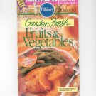 Pillsbury Classic Cookbook Garden Fresh Fruits & Vegetables July 1995 173