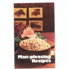 Man Pleasing Recipes Cookbook by Rice Council Of America Vintage