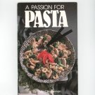 A Passion For Pasta Cookbook by Polly Clingerman 0942320352