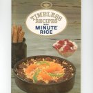 Timeless Recipes With Minute Rice Cookbook First Edition 1965