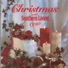 Christmas With Southern Living 1990 Cookbook Plus 0848710185