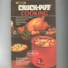 Vintage Rival Crock Pot Cooking Cookbook by Marilyn Neill 030749263