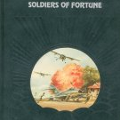 Soldiers Of Fortune Sterling Seagrave 0809433257 Adventure & Science Of Aviation