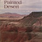 This Is Painted Desert by John J. Wagoner Vintage 1971 Petrified Forest National Park