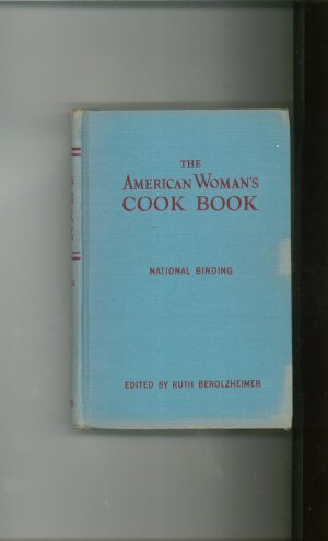 Vintage The American Woman's Cook Book Cookbook Ruth Berolzheimer 1945