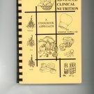 Advanced Clinical Nutrition A Cookbook Approach by Joseph D. Sapira Signed Copy
