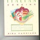 Modern Italian Cooking Cookbook by Biba Caggiano 0671754459