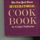 New York Times International Cookbook by Craig Claiborne 06010788x