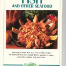 Creative Cooking Fish And Other Seafood Cookbook 1993
