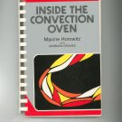 Inside The Convection Oven Cookbook by Maxine Horowitz 0932398022