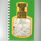 Inside The Food Processor Cookbook by Maxine Horowitz 0932398006