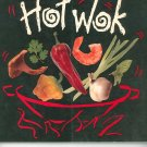 Hot Wok Cookbook by Hugh Carpenter & Teri Sandison 0898156785