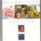 Travels With A Hot Wok Cookbook by Ken Hom BBC Chinese 0789468107