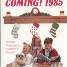 Christmas Is Coming 1985 Craft Project Book 0848706390 Linda Martin Stewart