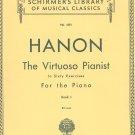 Schirmer's Hanon Virtuoso Pianist Book I Volume 1071 Vintage