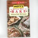 Mott's A Better Way To Bake Cookbook Low Fat Applesauce 0785310835