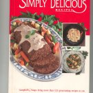 Campbells Simply Delicious Recipes Cookbook 051708757x