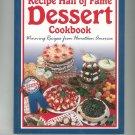 Recipe Hall of Fame Dessert Cookbook 1893062198
