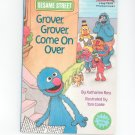 Grover Grover Come On Over by Katharine Ross Children's Book 0679811176