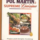 Supreme Cuisine Cookbook by Pol Martin 289433026x