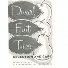 Vintage Dwarf Fruit Trees Selection And Care  Brochure by USDA Leaflet No. 407
