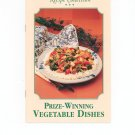 Prize Winning Vegetable Dishes Recipe Collection Cookbook