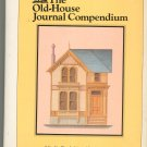 The Old House Journal Compendium 0879510803 Clem Labine Carolynn Flaherty
