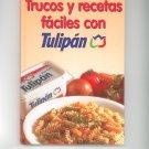 Trucos Y Recetas Faciles Con Tulipan Cookbook