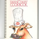 The Daring Dairy Cookbook by Hood 091675264x