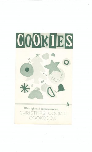 Cookies Cookbook Westinghouse Electric Housewares Christmas Cookie Vintage