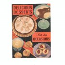 Vintage Delicious Desserts For All Occasions by Kre-Mel