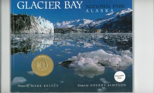 Glacier Bay National Park Alaska Mark Kelley Autographed Copy 188086519x