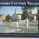 Genesee Country Village History And Pictures Book 0931535069