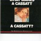 What Makes A Cassatt A Cassatt ? Metropolitan Museum Of Art 0670857424