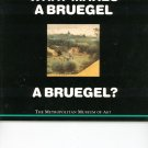 What Makes A Bruegel A Bruegel ? Metropolitan Museum Of Art 0670852031