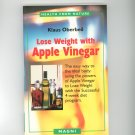 Loose Weight With Apple Vinegar Health From Nature Klaus Oberbeil 1882330455