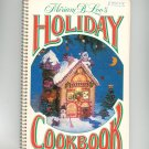 Vintage Miriam B. Loo's Holiday Cookbook 1979