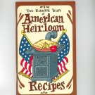 Two Hundred Years Of American Heirloom Recipes Cookbook Irena Chalmers 1975