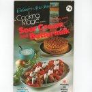 Cooking Magic Sour Cream And Buttermilk Cookbook Culinary Arts 832605301