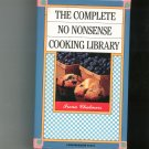 The Complete No Nonsense Cooking Library Cookbook 0681403918 Irena Chalmers Set Of 8