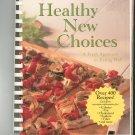 Betty Crocker's Healthy New Choices Cookbook 400 + Recipes 0028637178