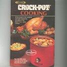 Vintage Rival Crock Pot Cooking Cookbook 030749263x