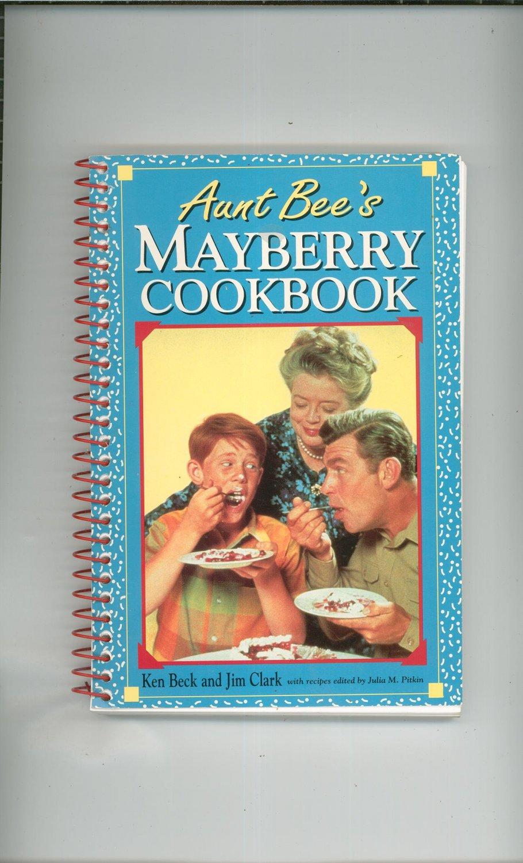 Aunt Bee's Mayberry Cookbook Ken Beck & Jim Clark 1558530983