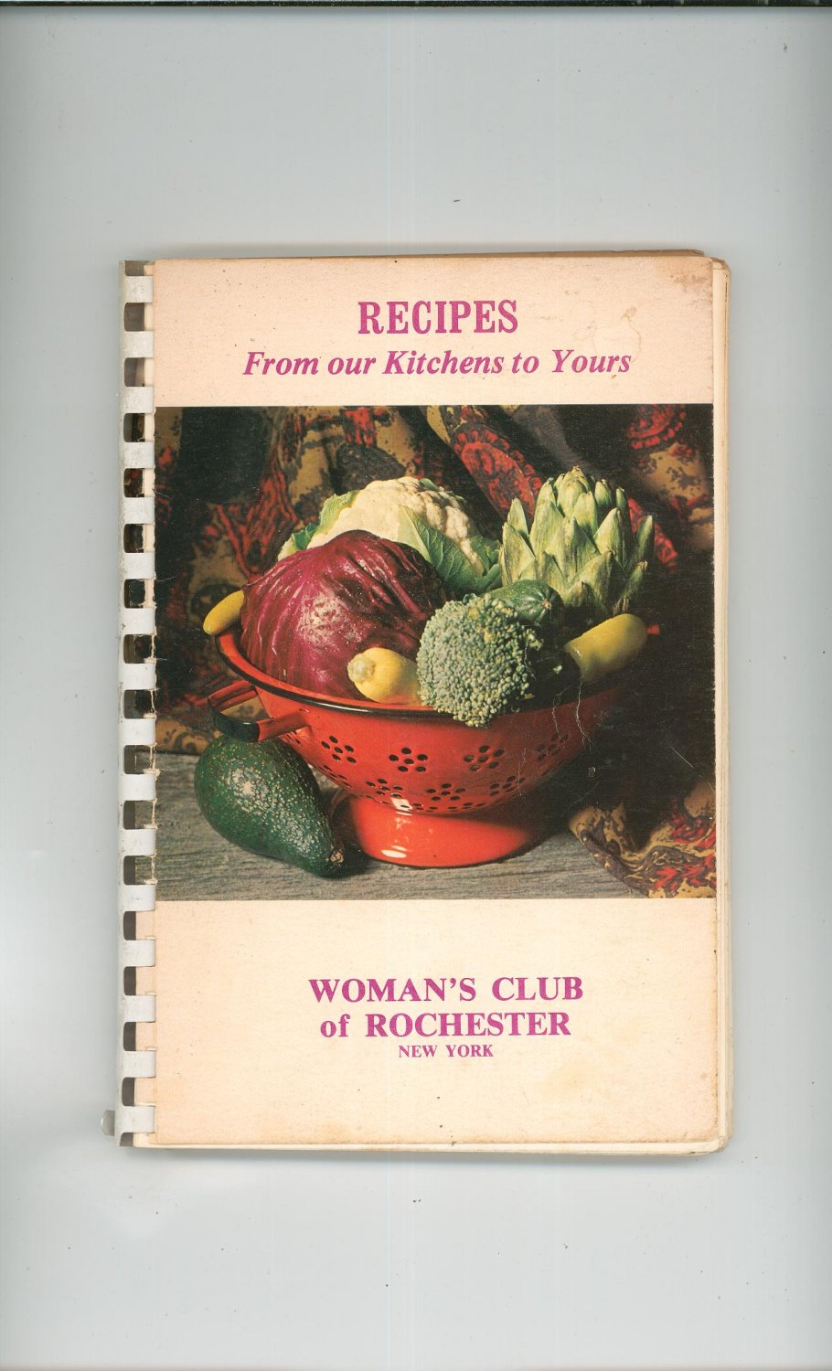 Recipes From Our Kitchens To Yours Cookbook Regional New York Woman's Club Rochester