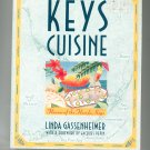 Keys Cuisine Cookbook Linda Gassenheimer Florida Flavors 087113540x