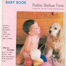 Nomotta Baby Book by Pauline Denham Yarns Vintage Knit & Crochet