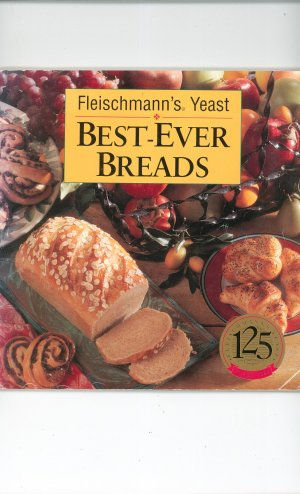 Fleischmann's Yeast Best Ever Breads 125 Anniversary  0848712250