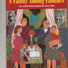 A Family Among Families Jewish Home Of Rochester New York First Edition 0965137414 Signed