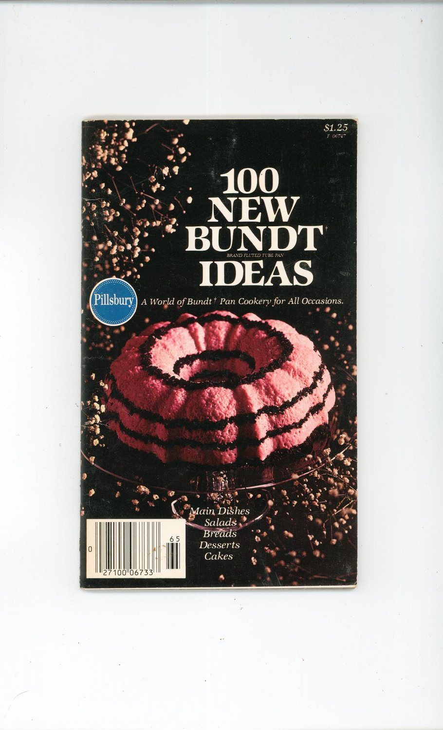 Vintage Pillsbury 100 New Bundt Ideas Cookbook 1977